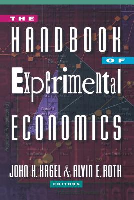 The Handbook of Experimental Economics By Kagel, John H. (EDT)/ Roth, Alvin E. (EDT)
